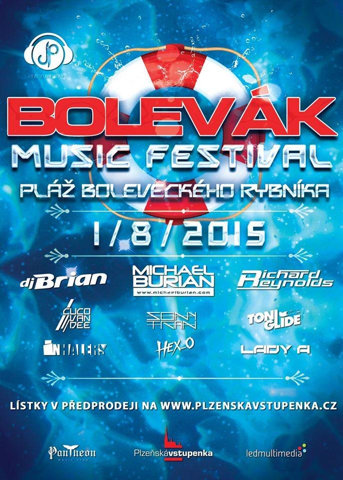 DJ Brian Cuco Van Dee Michael Burian Bolevák Music Festival
